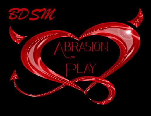 abrasion play